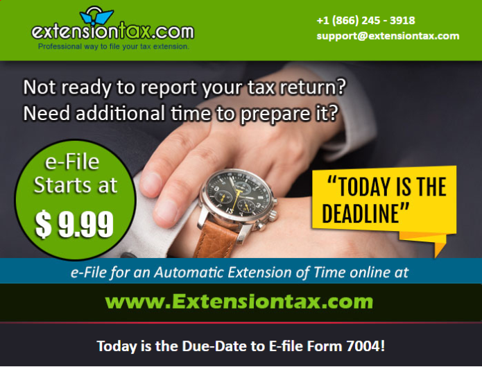 Today is the Due Date to E file Form 7004